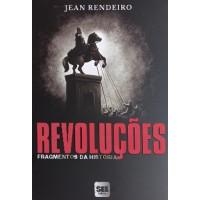 REVOLUCOES - FRAGMENTOS DA HISTORIA
